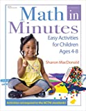 Math in Minutes: Easy Activities for Children Ages 4-8 (0876590571) by MacDonald, Sharon