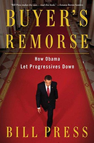 Buyer's Remorse: How Obama Let Progressives Down PDF