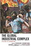 The Global Industrial Complex: System...