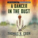 Dancer in the Dust: Thomas H. Cook; Read by Ray Chase | Thomas Cook