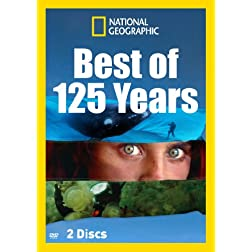 National Geographic: Best of 125 Years
