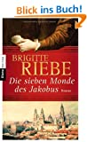 Die sieben Monde des Jakobus: Roman