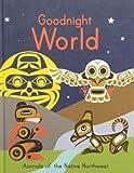 Goodnight World: Written by Garfinkel Publications, 2012 Edition, Publisher: Garfinkel Publications [Hardcover]