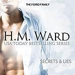 Secrets and Lies, Vol. 7: The Ferro Family | H.M. Ward