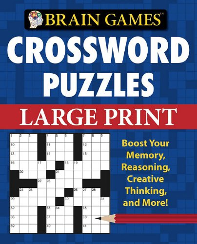 Brain Games Crossword Puzzles Large Print (Brain Games (Unnumbered)) Editors of Publications International