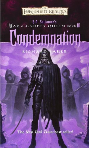 Condemnation: War of the Spider Queen, Book III (War of Spider Queen)