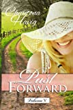 Past Forward- A Serial Novel: Volume 5
