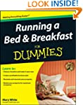 Running a Bed & Breakfast For Dum...