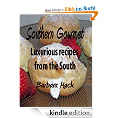 Southern Gourmet - Luxurious gourmet recipes from the South