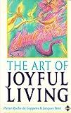 img - for The Art of Joyful Living book / textbook / text book