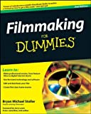Bryan Michael Stoller Filmmaking For Dummies