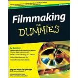 Filmmaking For Dummies ~ Bryan Michael Stoller