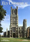 Ely Cathedral (Cathedrals & Churches) (0853726140) by Higgins, Michael