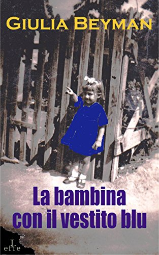 La bambina con il vestito blu (Nora Cooper Mysteries)