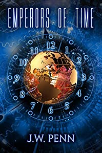 Emperors Of Time by James Wilson Penn ebook deal