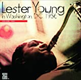 echange, troc Lester Young - In Washington, D.C. Volume 2