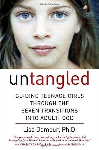 Untangled: Guiding Teenage Girls Through the Seven Transitions into Adulthood cover