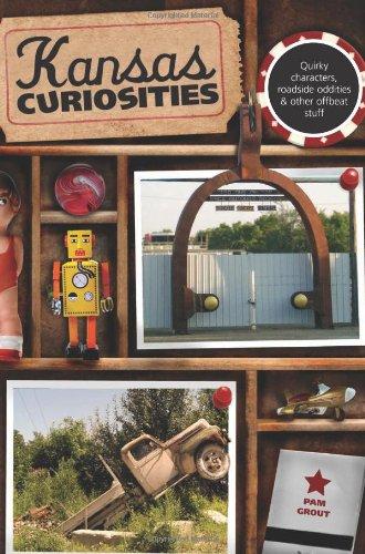 Kansas Curiosities: Quirky Characters, Roadside Oddities & Other Offbeat Stuff (Curiosities Series) front-1051467