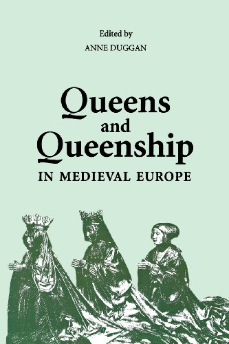 Queens and Queenship in Medieval Europe: Proceedings of a Conference held at King's College London, April 1995 (History