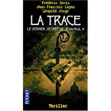La trace : Le dernier secret de Jean-Paul IIpar Frdric Bovis