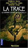 La trace : Le dernier secret de Jean-Paul II par Bovis