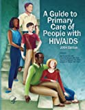 A Guide to Primary Care of People with HIV/AIDS