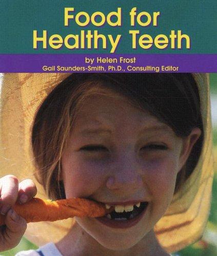 Food For Healthy Teeth (Dental Health)