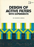 Design of Active Filters: With Experiments