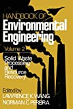 img - for Handbook of Environmental Engineering, Vol. 2: Solid Waste Processing and Resource Recovery book / textbook / text book