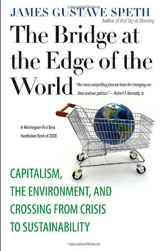 The Bridge at the Edge of the World: Capitalism, the...