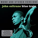Blue Train- Mono & Stereo John Coltrane