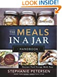 The Meals in a Jar Handbook: Gourmet...