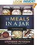 The Meals in a Jar Handbook: Gourmet...