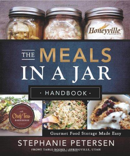 Download The Meals in a Jar Handbook: Gourmet Food Storage Made Easy