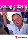Young Citizens: Children as Active Citizens Around the World - A Teaching Pack for Key Stage 2