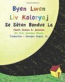 Byen Lwen Liv Koloryaj: Se Sèten Bondye La
