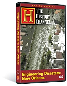 amazoncom modern marvels engineering disasters  orleans history channel modern