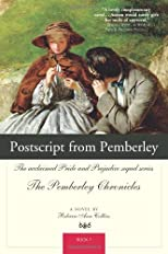 Postscript from Pemberley: The acclaimed Pride and Prejudice sequel series The Pemberley Chronicles Book 7