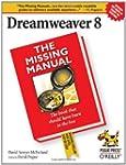 Dreamweaver 8: The Missing Manual: Th...