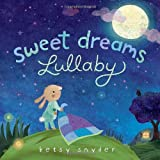 img - for Sweet Dreams Lullaby book / textbook / text book