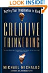 Creative Thinkering: Putting Your Ima...