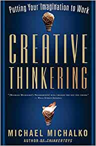 Creative thinkering putting your imagination to work