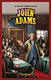 img - for John Adams (Jr. Graphic Founding Fathers) book / textbook / text book