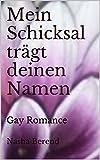 Image de Mein Schicksal trägt deinen Namen: Gay Romance