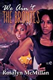 img - for We Ain't the Brontes (Urban Renaissance) book / textbook / text book