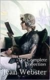 Jean Webster: Daddy-Long-Legs, Dear Enemy & More (8 Novels & 6 Audiobooks)