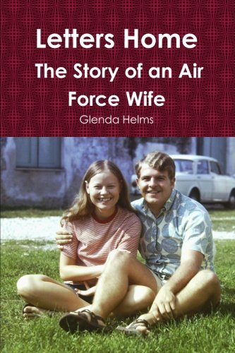 Letters Home: The Story of an Air Force Wife