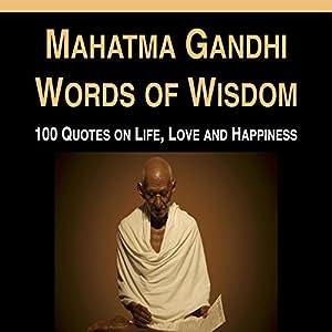 Mahatma Gandhi Words of Wisdom Audiobook