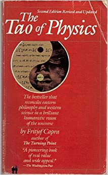 Tao of Physics, Capra, Fritjof