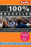 echange, troc P.B. Van Wiechen - 100 % Bruxelles, Guide de voyage